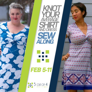 Coming Soon: Knot Your Average Shirt and Dress SEW ALONG