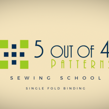 Sewing School: Single Fold Binding