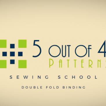Sewing School: Double Fold Binding