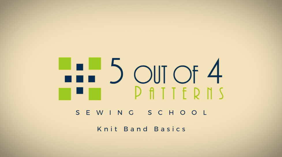 Sewing School: Knit Band Basics