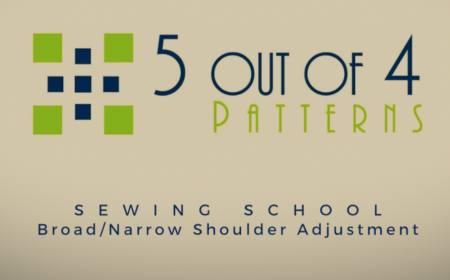 60 Out Of 60 Patterns Sewing School BroadNarrow Shoulder Adjustment Fascinating 5 Out Of 4 Patterns