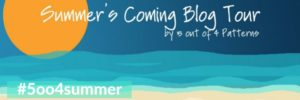 #5oo4summer Summers coming blog tour