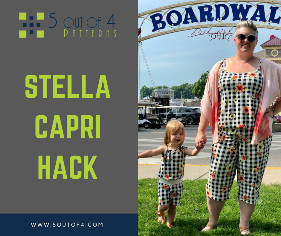 60 Out Of 60 Patterns Stella Romper Capri Hack Video Post Best 5 Out Of 4 Patterns