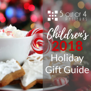 12 Patterns You Need Today – Children's 2018 Holiday Gift Guide