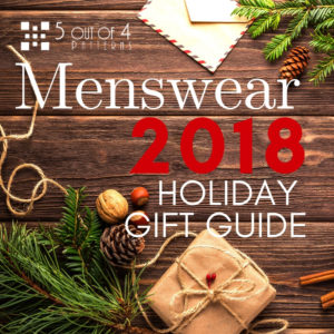 5 out of Patterns Men's 2018 Holiday Gift Guide