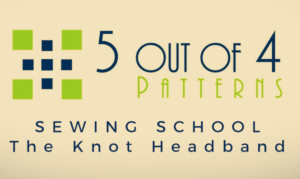 sewing school knot headband