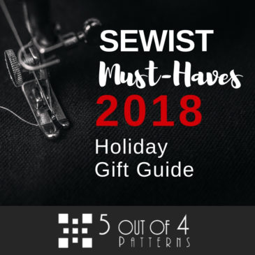 The 23 Sewist Must-Haves 2018 Holiday Gift Guide