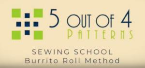 sewing school burrito method