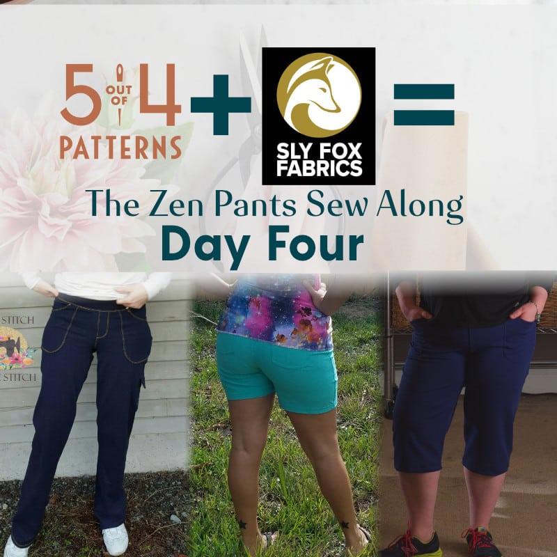 Zen pants Sew Along Day 4